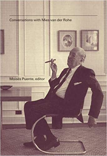 Conversations with Mies van der Rohe 1st Edition
