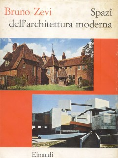 """Spaces of Modern Architecture"" cover, By Bruno Zevi."