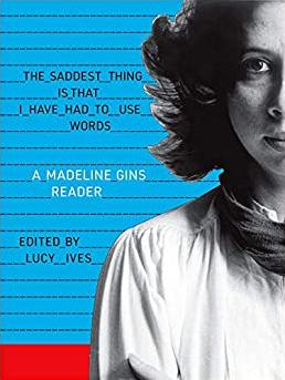 Madeline Gins Reader
