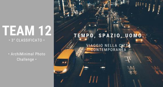 ArchiMinimal Photo Challenge – TEAM 12 – 3° Posto