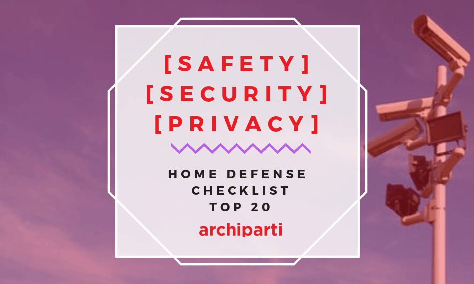 Home safety Home privacy Home security home safety checklist