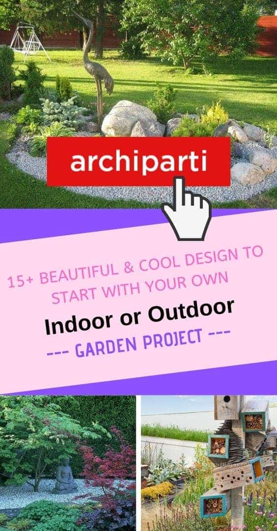 15+ Beautiful & Cool Design To Start With Your Own Indoor Or Outdoor Garden Project