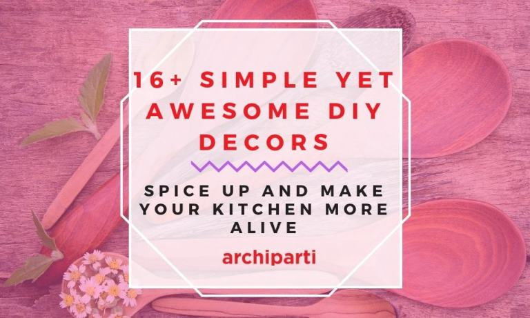 16+ Simple Yet Awesome DIY Decors To Spice Up Your Kitchen