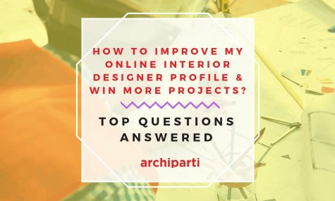 HOW TO IMPROVE MY ONLINE INTERIOR DESIGNER PROFILE & WIN MORE PROJECTS in 2021? Top questions answered.