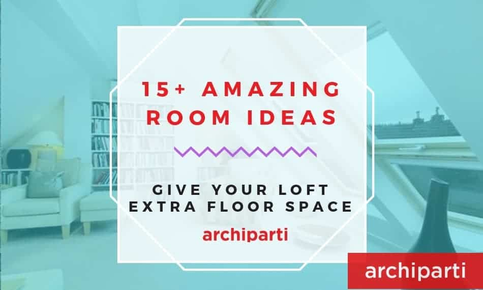 15+ Loft Room Ideas That Will Give You Extra Floor Space (2021)