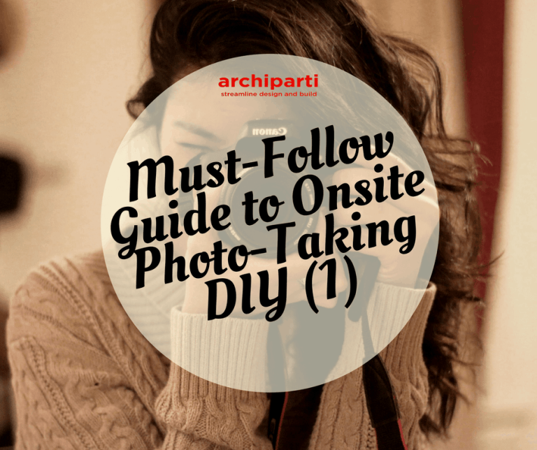 2020 Must-Follow Guide to Onsite Photo-Taking DIY