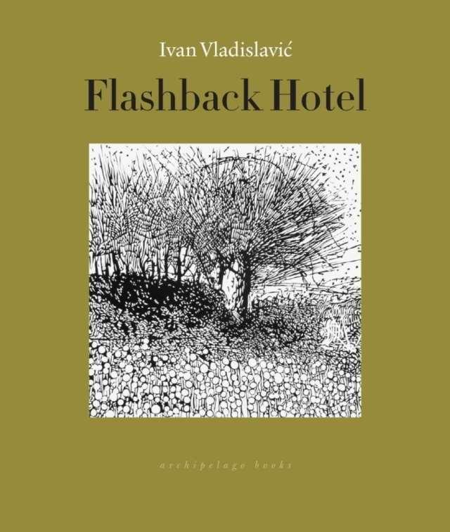 https://i2.wp.com/archipelagobooks.org/wp-content/uploads/2018/04/FlashbackHotelCvrRH.jpg?w=640&ssl=1