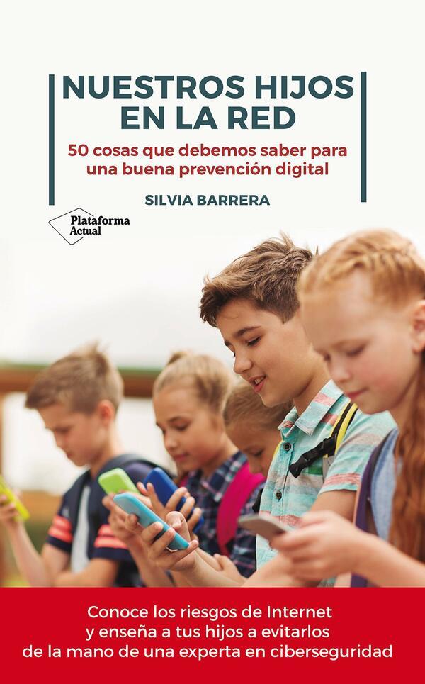 Nuestros Hijos en la Red, Silvia Barrera