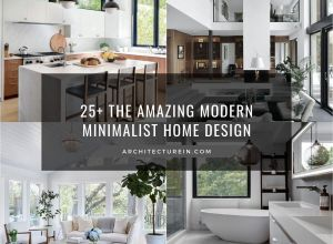 25+ The Amazing Modern Minimalist Home Design