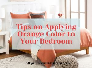 Tips Applying Orange Color To Your Bedroom