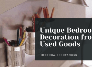 Unique Bedroom Decoration From Used Goods