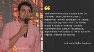 Architecture Education in India - Manish Mishra