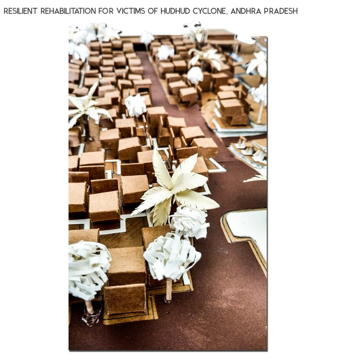 B.Arch Thesis: RESILIENT REHABILITATION FOR VICTIMS OF HUDHUD CYCLONE, ANDHRA PRADESH, by Sanand Telang 55