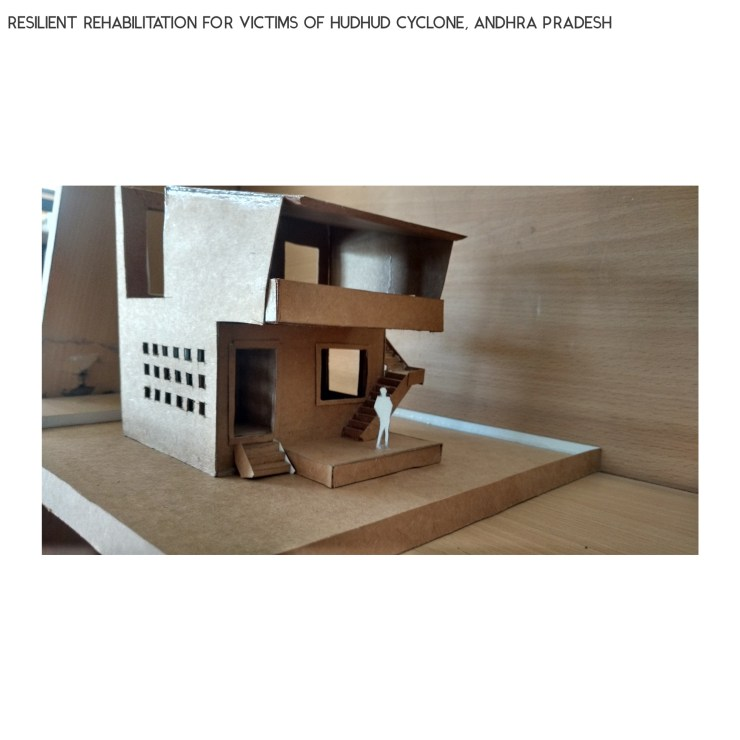 B.Arch Thesis: RESILIENT REHABILITATION FOR VICTIMS OF HUDHUD CYCLONE, ANDHRA PRADESH, by Sanand Telang 59