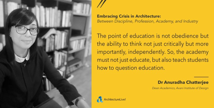 Anuradha Chatterjee - Architecture Education