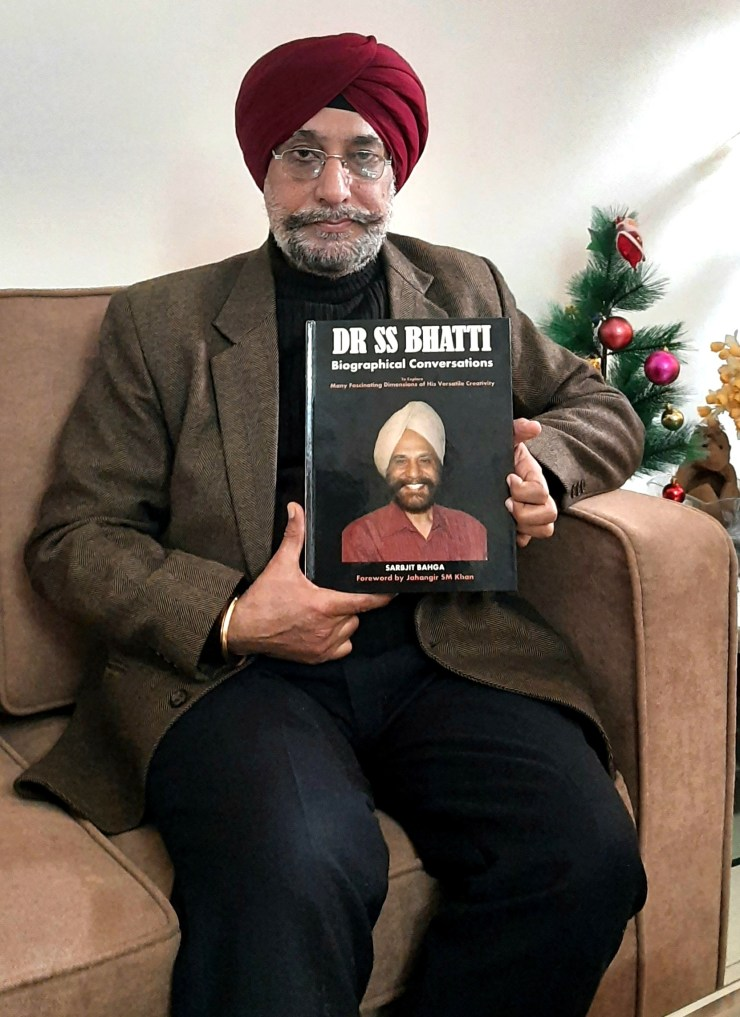 Book: Dr S.S.Bhatti: Biographical Conversations, authored by Sarbjit Bahga, Reviewed by Surinder Bahga 20