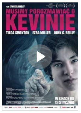 okładka filmu Musimy porozmawiać o Kevinie (We Need to Talk About Kevin)