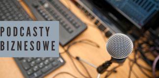 Najciekawsze podcasty biznesowe
