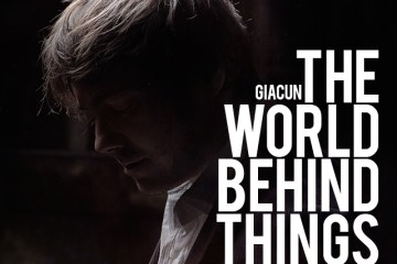 Giacun – The World Behind Things (zVg)