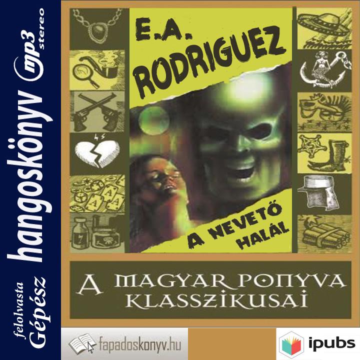 Rodriguez, E. A.: A nevető halál - Hangoskönyv borító