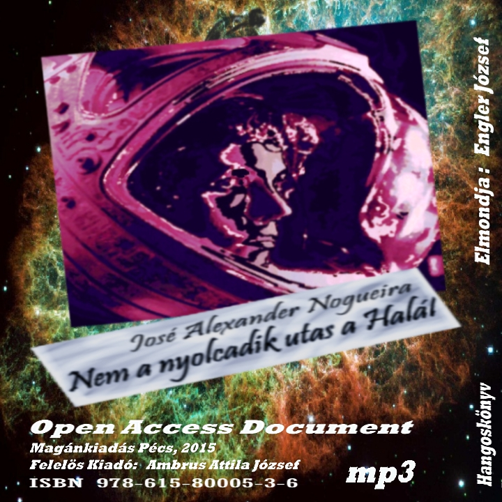 Nogueira, José Alexander: Nem a 8. utas a halál (Előadja: TeddyTed [Engler József]) - Hangoskönyv (mp3)