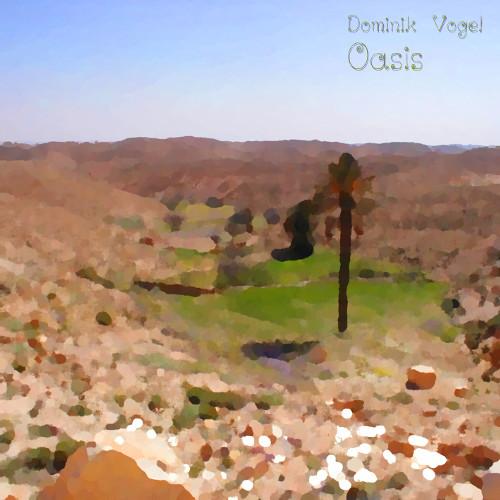 Dominik Vogel – Oasis (EP)