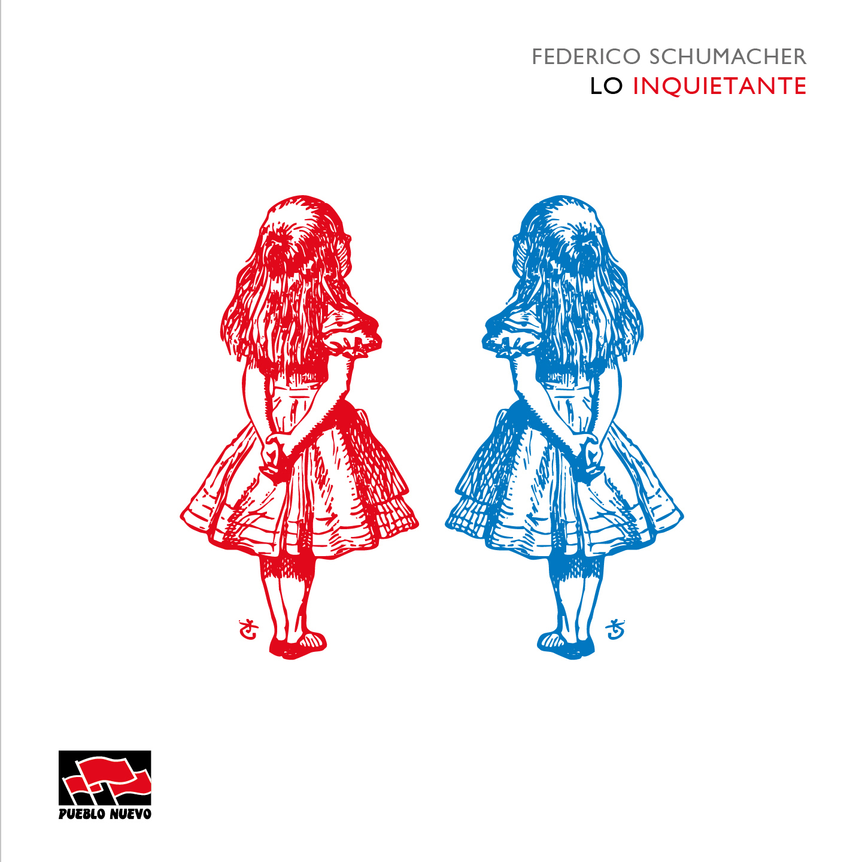 Federico Schumacher – Lo Inquietante