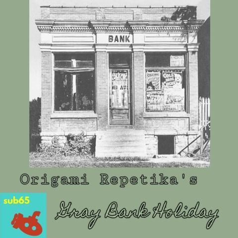 Origami Repetika – Gray Bank Holiday