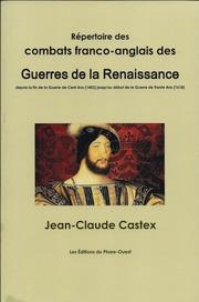repertoire des combats franco anglais des guerres de la renaissance jean claude castex free download borrow and streaming internet archive