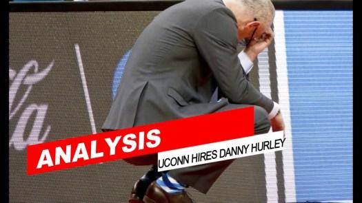 Analysis: UConn turns to Hurley to rebuild men's hoop program