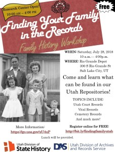 Come and learn what can be found in our Utah Repositories! TOPICS INCLUDE: Utah Court Records Vital Records Cemetery Records And much more! WHEN: Saturday, July 28, 2018 10 a.m.— 4:00p.m. WHERE: Rio Grande Depot 300 S Rio Grande St Salt Lake City, UT. Register online for FREE: http://bit.ly/findingfamilyutah. More Information: https://go.usa.gov/xU4uP. Lunch will be provided.