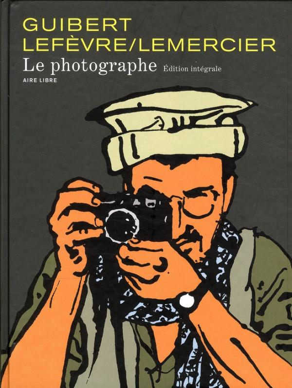 cover of the comic book The Photographer by Emmanuel Guibert, Didier Lefevre and Frederique Lemercier that includes archival photographs and illustrations