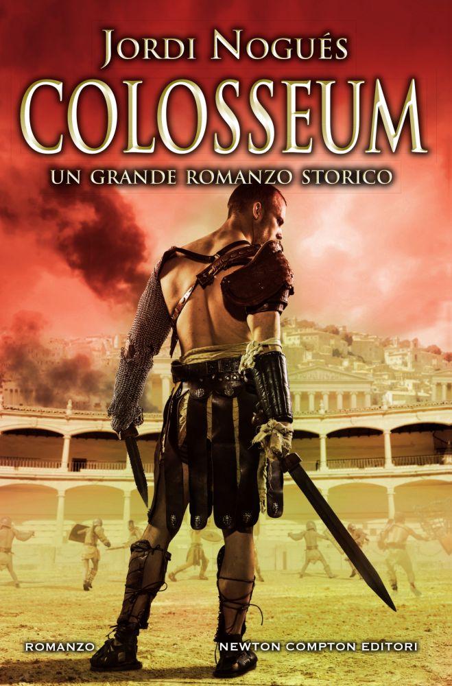 Colosseum (Newton Compton 2017)
