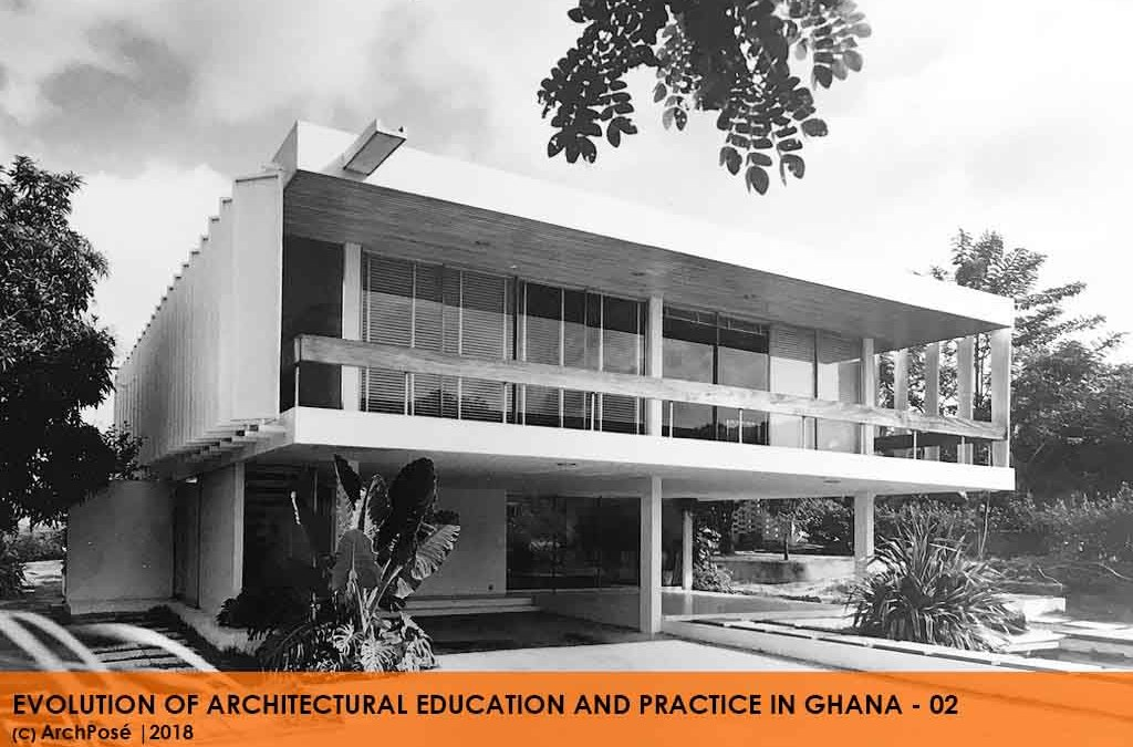 Evolution of Architectural Education and Practice in Ghana- 02
