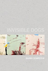Barry Dempster poetry Brick Books Invisible Dogs