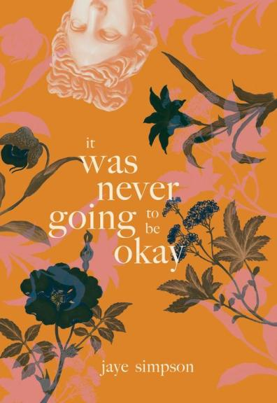 jaye simpson's it was never going to be okay