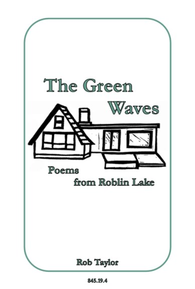 Rob Taylor's The Green Waves