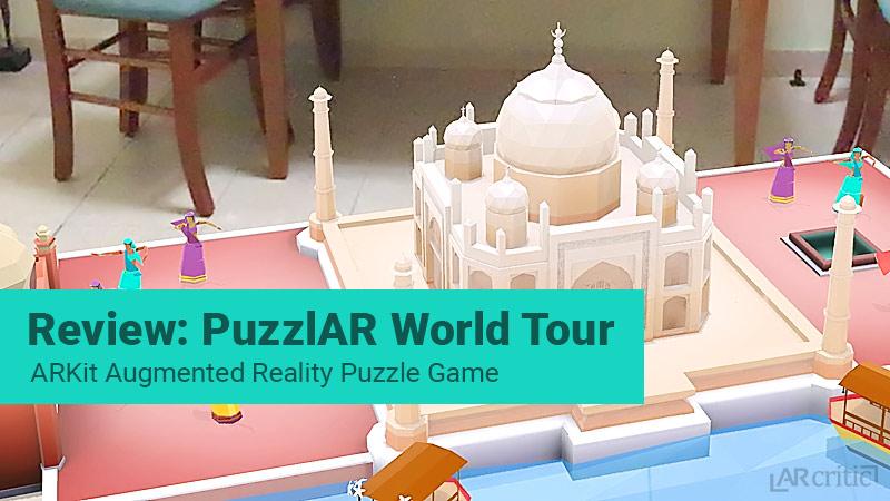 PuzzlAR World Tour ARKit game