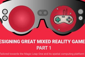 Designing Great Mixed Reality Games – Part 1: Making Great First Impressions