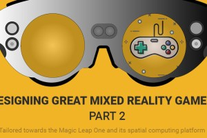 Designing Great Mixed Reality Games – Part 2