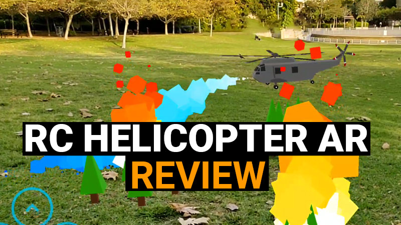 RC Helicopter AR Review