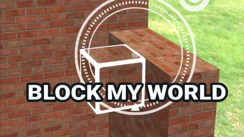Block My World