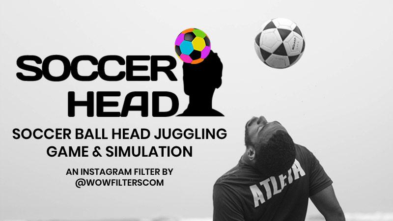 Soccer Head Instagram filter game
