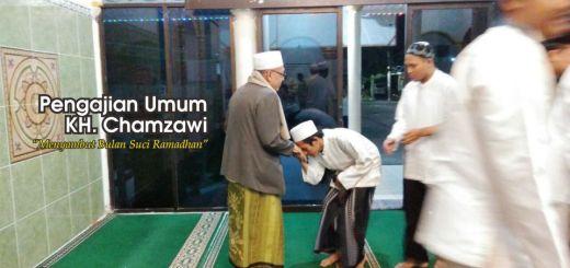 Pengajian Menyambut Bulan Suci Ramadhan bersama KH. Chamzawi