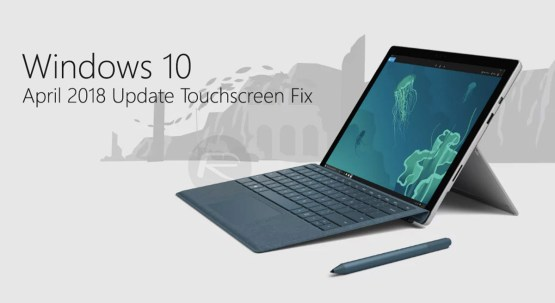 Fix touchscreen issue on windows 10 version 1803