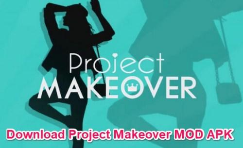 project makeover modded apk