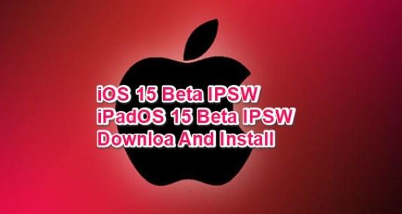 ios 15 beta ipsw