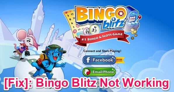 bingo blitz not working