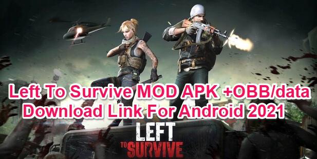 left to survive mod apk