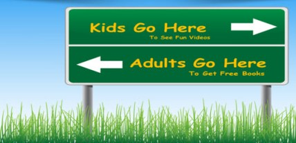 kids-go-here-to-see-fun-videos-adults-go-here-to-get-free-books-resized